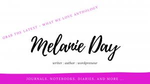 melanie day - what we love